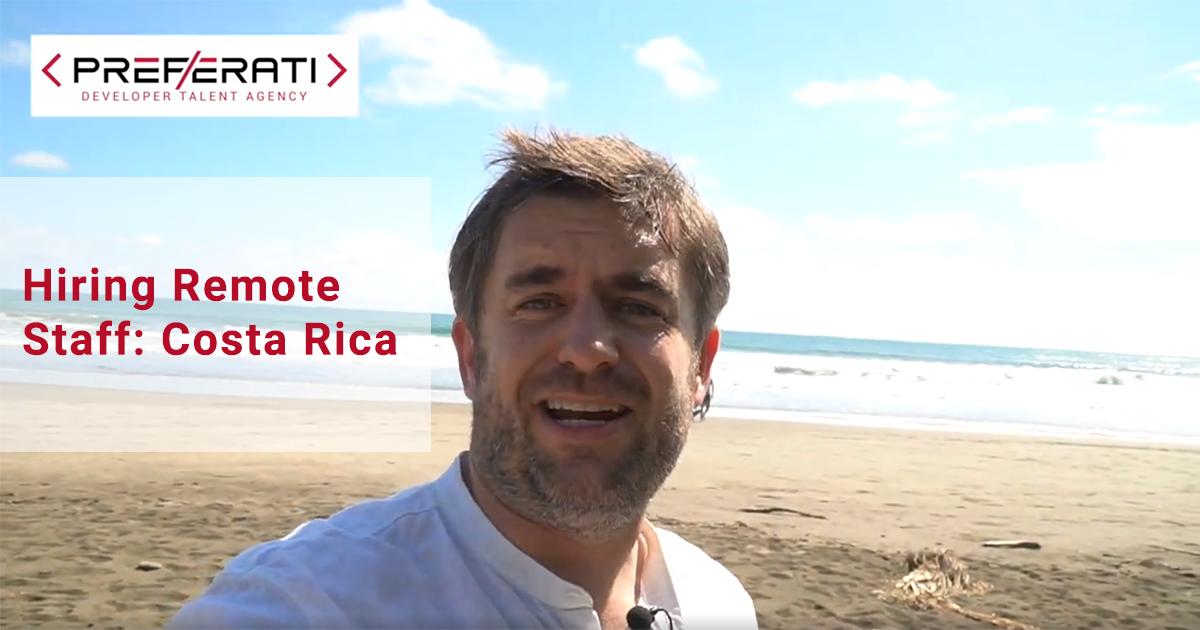 Hiring Remote Staff Costa Rica